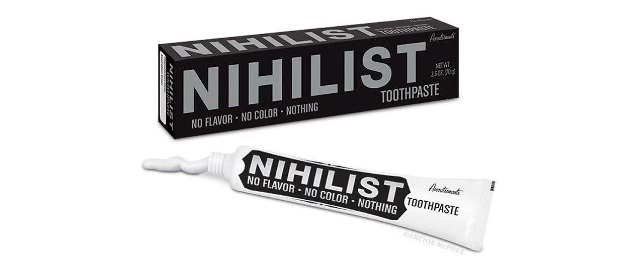 Tandkräm för Nihilisten