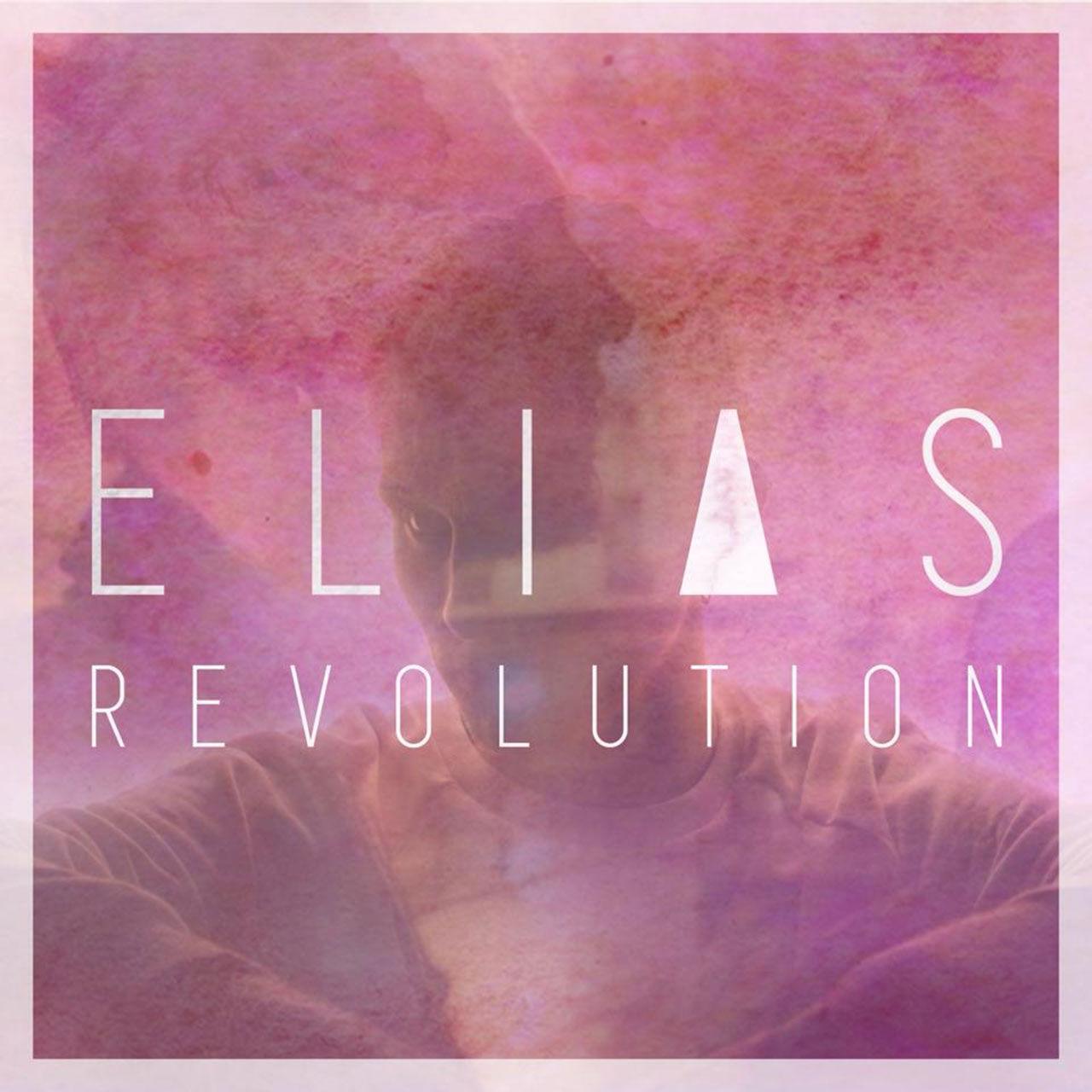 Elias - Revolution