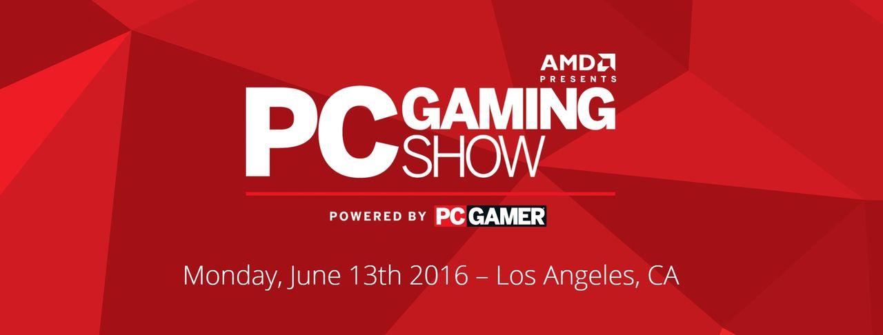 Spana in PC Gaming Show på E3 2016