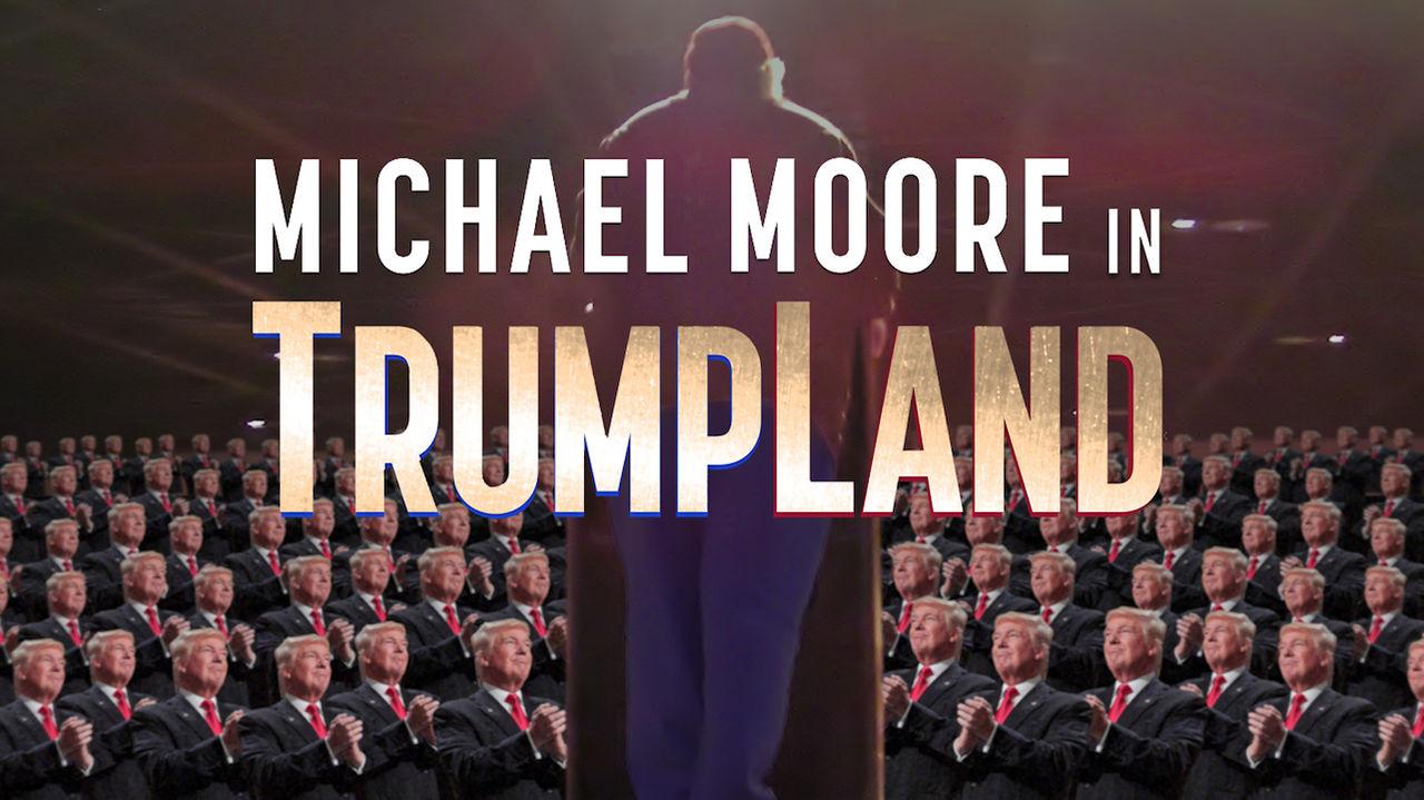 Michael Moore har gjort en dokumentär om Donald Trump