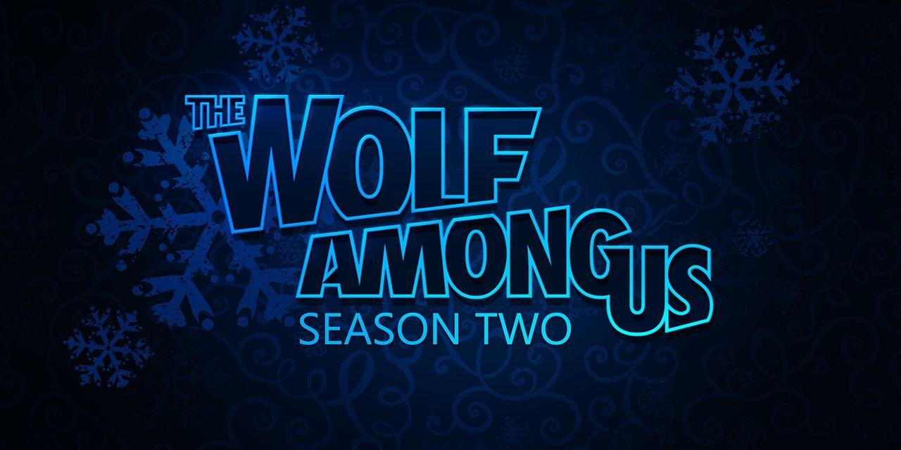 Andra säsongen av The Wolf Among Us försenas