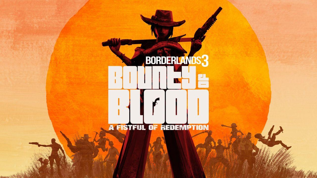 Bounty of Blood är nästa Borderlands 3-expansion