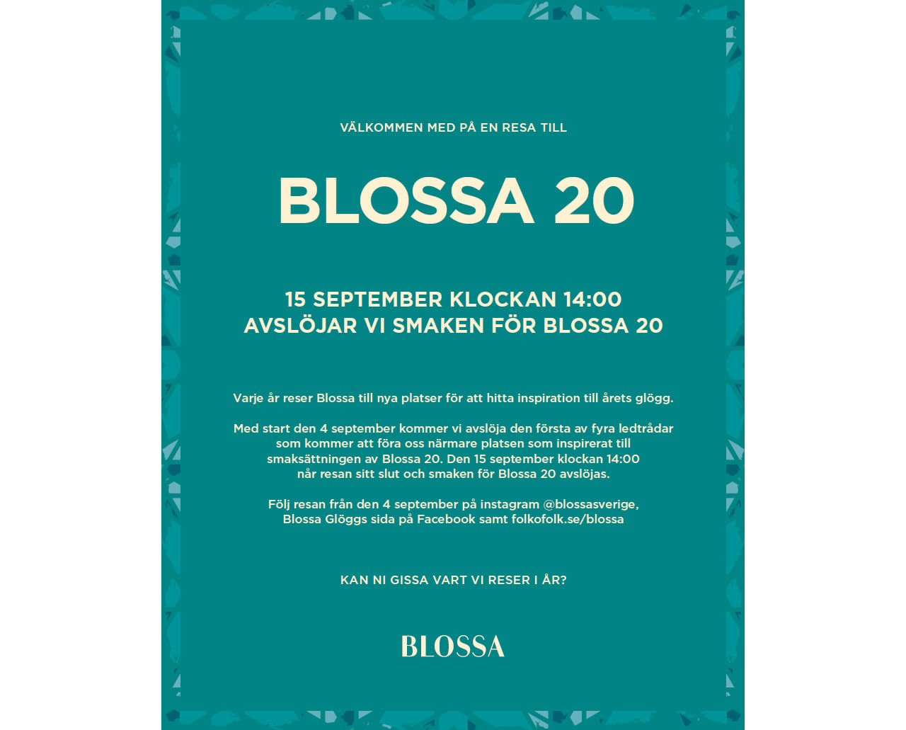 Snart presenterar Blossa årets smak